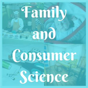 FAMILY & CONSUMER SCIENCE